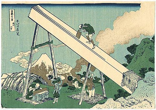 36 Views of Mount Fuji - No. 34 - Lumbermen are working on a huge lumber in the Totomi mountains.